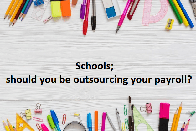 Are you a School thinking about outsourcing your payroll?